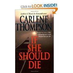 If She Should Die - Carlene Thompson