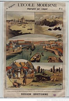 A. Seignette. L'Ecole moderne. Géographie par l'aspect n° 4... Région bretonne, panneau scolaire : [affiche] / [Alexandre Lunois]