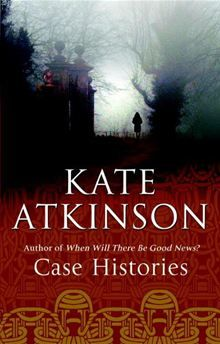 46 best books my list of books with the best surprise endings images case histories by kate atkinson book 1 in jackson brodie series fandeluxe Gallery