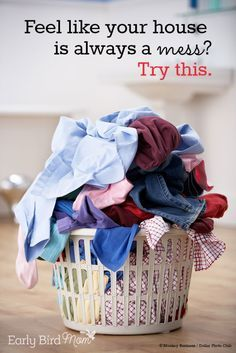 I absolutely LOVE this advice. A must read if you struggle with a messy house!