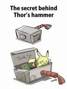 Pokemon humor Secret behind Thor´s hammer --- BAHAHAHA Oh great does Pikachu know psychic now too? Pokemon Memes, Pokemon Funny, Pokemon Stuff, Marvel Jokes, Marvel Funny, Marvel Dc Comics, Pokemon Pictures, Funny Pictures, Gavin Memes