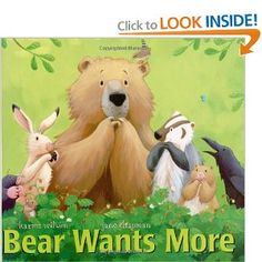 Bear Wants More by Karma Wilson with wonderful illustrations by Jane Chapman