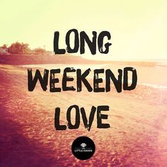 Long weekend... enjoy the break!  #thelittlehaven #albury