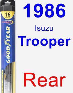 Rear Wiper Blade for 1986 Isuzu Trooper - Hybrid
