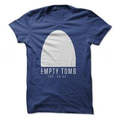 Empty Tomb 33AD T-Shirts, Hoodies (19$ ==►► Shopping Here!)