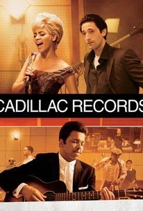 Cadillac Records (2008) - Rotten Tomatoes