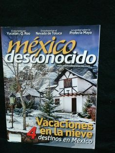 México Desconocido. Numero 430.Año XXXVI. ESPECIAL. El Mundo Maya nos abre sus puertas.