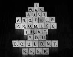 Just another promise quotes photography black and white sad