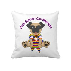 Pugs Support Gay Marriage pillow