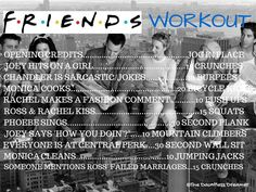 This is hilarious. I may try it. Can you imagine working out for 4 episodes of Friends that they show DAILY on TBS????