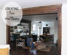Creating Faux Wood beams: definitely gives your house that rustic feeling! This would look so cool on the entrance to the basement room Faux Wood Beams, Exposed Wood, Deco Originale, My Living Room, Home Projects, Home Remodeling, Diy Home Decor, Family Room, Sweet Home