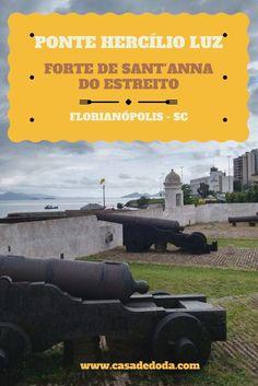 Ponte Hercílio Luz e Forte de Sant'anna do Estreito - Casa de Doda