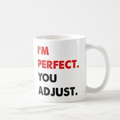 #I'm Perfect Funny Mug - #drinkware #cool #special