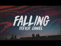 Song-FallingArtist-Trevor DanielAlbum-FallingProduced by- Taz Taylor, Charlie Handsome & KC Supreme Top 5 Songs, Best Songs, Amazing Songs, Music Lyrics, Music Songs, Music Videos, Music Love, New Music, Rap