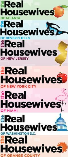 Real Housewives of Bravo TV, sorry, I know it's crazy but I like these shows