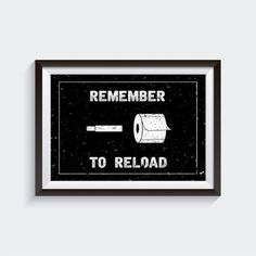 Remember To Reload  Bathroom Wall Art Quotes, Mens Bathroom Decor, Bathroom  Funny, Funny Bathroom Pr
