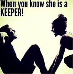 When you know she is a keeper quotes quote fitness workout motivation exercise motivate workout motivation exercise motivation fitness quote fitness quotes workout quote workout quotes exercise quotes keeper