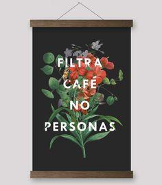 eb43c8af1b2 Filtra Cafe No Personas (Spanish) - Print