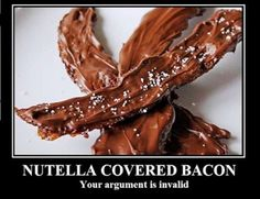 Spicy Bacon, Nutella Bacon, Nutella Covers, Covers Bacon, Funny ...