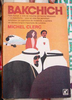 Achado de sebo. Bakchich de Michel Clerc.