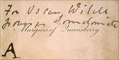 """simperingcreatures: """"The Marquis of Queensberry's calling card with the handwritten offending inscription """"For Oscar Wilde, posing Somdomite [sic]"""". The card was marked as exhibit 'A' in Wilde's libel. Oscar Wilde Trial, Die Wilde 13, The Happy Prince, John Douglas, Creative Class, Essayist, Writers And Poets, Handwritten Letters, Calling Cards"""