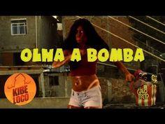 Olha a Bomba | Paródia Tchakabum - Kibeloco e Galo Frito