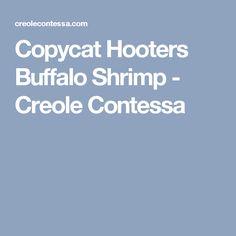 Copycat Hooters Buffalo Shrimp - Creole Contessa