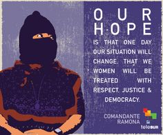 The revolutionary Comandante Ramona was a leader and military officer of the EZLN Zapatista National Liberation Army in Chiapas, Mexico. She fought for the dignity and equality of indigenous women. #WomenResist #MakeItHappen #IWD2015