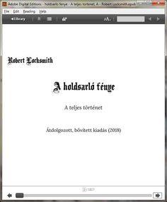 Címoldal #regény #könyv  #ekönyv #ebook#holdsarló #fénye #teljes #történet #robert #locksmith Reading Help, Digital
