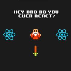 Do You React?