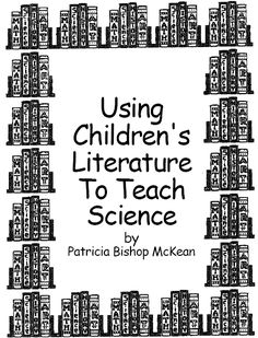 Teaching science with literature