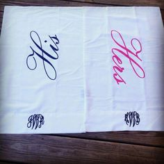Embroidered his and her pillow case. FROM LESLIE lol lovee themmm