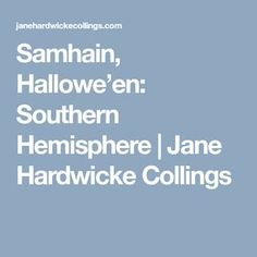 Samhain or Hallowe'en is the third and final harvest festival of the year and falls on April 30 in the Southern Hemisphere, even though many celebrate this festival on October which is actual… Samhain Halloween, Southern, Equinox