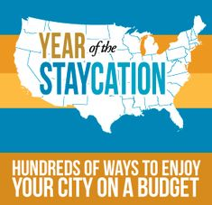 List of Staycation Ideas by City