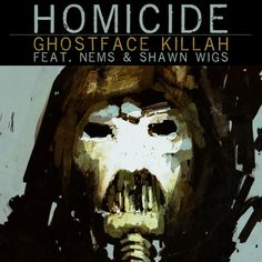 """Ghostface Killah drops some more new music from his upcoming album 36 Seasons. This one is titled """"Homicide"""" featuring Nems and Shawn Wigs. Produced by The Revelations. 36 Seasons hit stores on December Hit page 2 for the audio. Latest Music, New Music, Ghostface Killah, Wu Tang Clan, Tommy Boy, Mp3 Song Download, News Track, Album Covers, Wigs"""