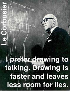 ~ LeCorbusier
