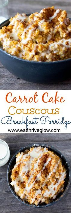 A simple recipe for Carrot Cake Couscous Breakfast Porridge- makes a good breakfast meal. Drizzled with cream cheese glaze!