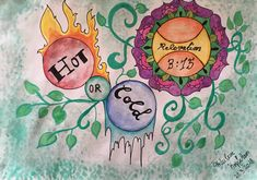 """""""I know your deeds, that you are neither cold nor hot. I wish you were either one or the other!""""   Relevation 3:15       #BibleArtJournaling  #Mandala"""