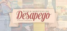 ALEGRIA DE VIVER E AMAR O QUE É BOM!!: [DIVULGAÇÃO DE SORTEIOS] - Super sorteio de desape...