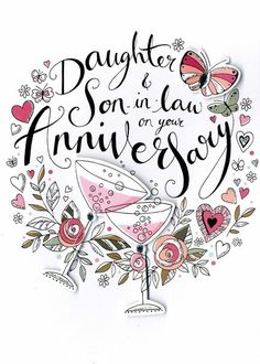 Anniversary Quotes For Couple, Happy Wedding Anniversary Wishes, Anniversary Congratulations, Anniversary Greeting Cards, Second Wedding Anniversary, Anniversary Funny, Aniversary Wishes, Birthday Wishes, Wishes For Daughter
