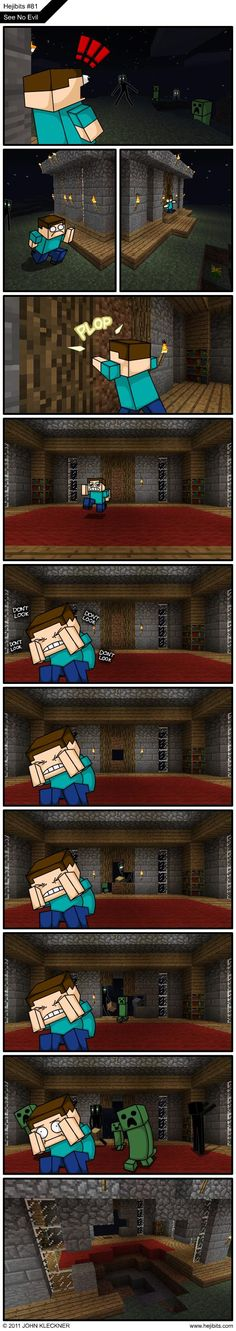 Oh, people. first of all, Enderman have a limited range of blocks they can pick up. They do NOT include wood or stone, but the dirt thing is right. Second, your first priority in minecraft is to MAKE A BED. Minecraft Mods, Minecraft Comics, Minecraft Funny, Minecraft Designs, Minecraft Creations, How To Play Minecraft, Minecraft Skins, Minecraft Houses, Minecraft Stuff