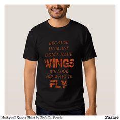 Haikyuu!! Quote Shirt