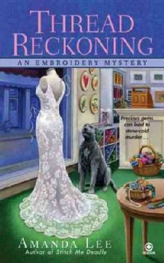 Thread Reckoning: An Embroidery Mystery (Paperback)