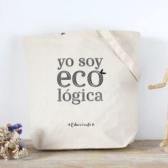 """Bolsa de algodón natural Esturirafi """"Yo soy eco lógica"""""""