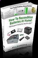 Battery Reconditioning - Battery Reconditioning - Battery Reconditioning - Battery Reconditioning - Battery Recondition - Save Money And NEVER Buy A New Battery Again - Save Money And NEVER Buy A New Battery Again Save Money And NEVER Buy A New Battery Again Save Money And NEVER Buy A New Battery Again