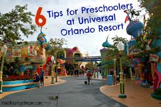 There are a lot for Preschoolers at Universal Orlando Resort- here are a few tips to encourage you to not wait until they are older to go.