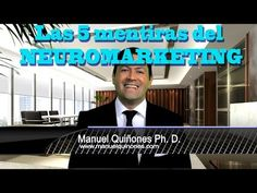Las 5 Mentiras del Neuromarketing - YouTube