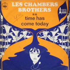 Time Has Come Today - The Chambers Brothers