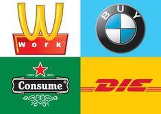 Here is a graphic design of famous logos making fun of them and consumerism. Culture Jamming, Adbusters Magazine, Anti Consumerism, Anti Capitalism, Socialism, Designers Republic, Advertising Photography, Grafik Design, Art Plastique
