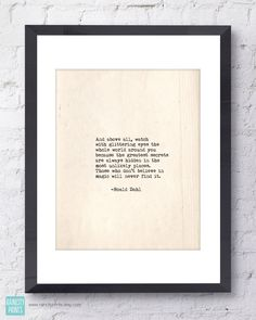 Roald Dahl Quote. Inspirational Print. Typographic Print. Typewriter Series no.3. ...Watch with glittering eyes... Modern Wall Art. by raincityprints on Etsy https://www.etsy.com/listing/195573565/roald-dahl-quote-inspirational-print